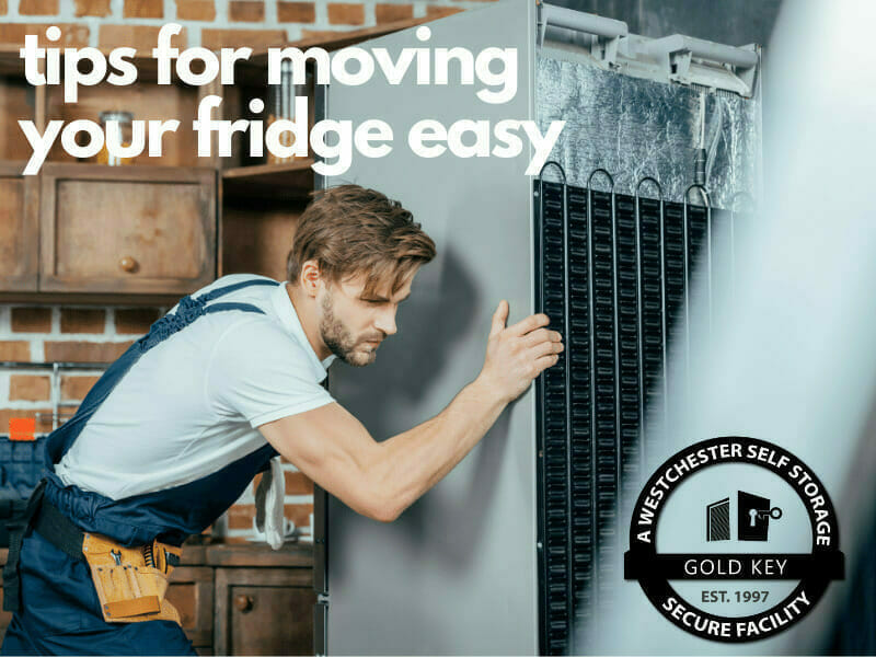tips f or moving your fridge Peekskill Self Storage